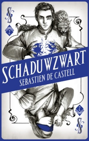 Schaduwzwart by Sebastien de Castell