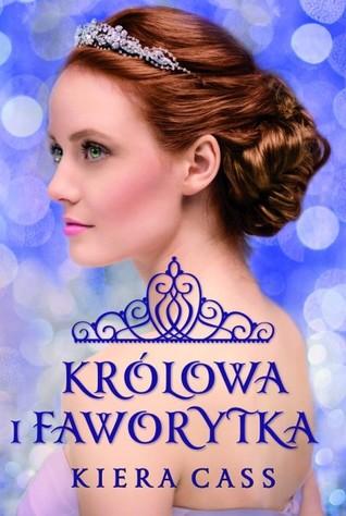 Ebook Królowa i Faworytka by Kiera Cass PDF!