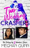 Two Wedding Crashers (Dating by Numbers, #2)
