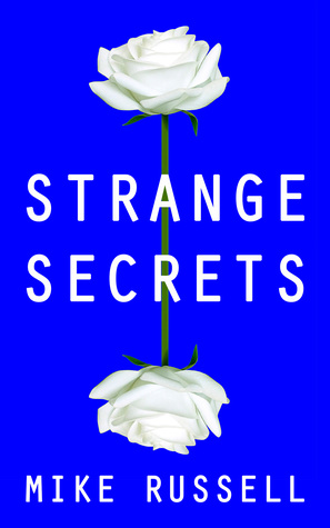 Strange Secrets by Mike Russell