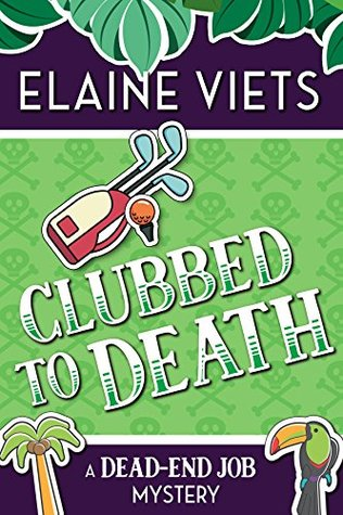 Clubbed to Death (A Dead-End Job Mystery Book 7)