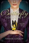 The Butterfly Conspiracy (A Merriweather and Royston Mystery #1)