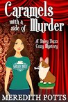 Caramels with a Side of Murder (Daley Buzz Mystery #2)