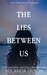 The Lies Between Us by Yolanda Olson