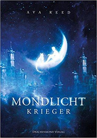 Mondlichtkrieger (Mondprinzessin, #2)