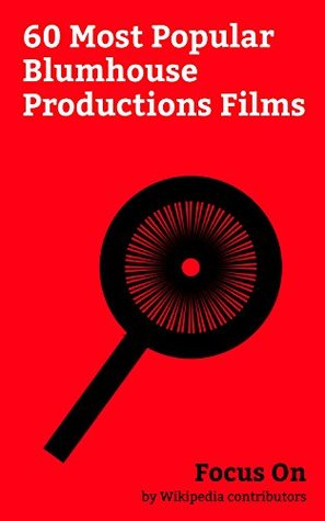 Focus On: 60 Most Popular Blumhouse Productions Films: Blumhouse Productions, Get Out, Split (2016 American film), Whiplash (2014 film), The Belko Experiment, ... The Purge, The Purge: Election Year, etc.