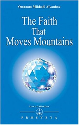 The Faith That Moves Mountains (Izvor, #238)