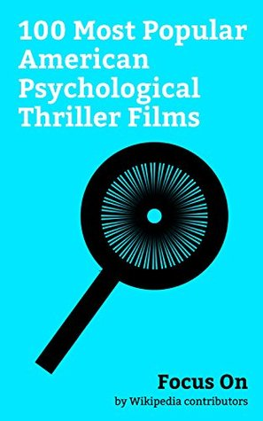 Focus On: 100 Most Popular American Psychological Thriller Films: Split (2016 American film), Nocturnal Animals, A Cure for Wellness, Captain America: ... Inception, The Belko Experiment, etc.