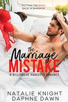 The Marriage Mistake: A Billionaire Hangover Romance