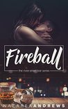Fireball (River Street Bar Book 1)