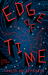Edge of Time by Thalia Kalkipsakis