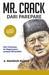 Mr. Crack dari Parepare by Andi Makmur Makka