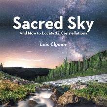 Sacred Sky by Lois Clymer