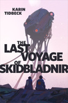 The Last Voyage of Skidbladnir cover