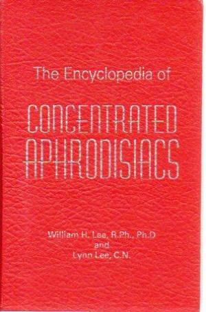 The Encyclopedia of Concentrated Aphrodi...