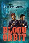 Blood Orbit (Gattis File #1)