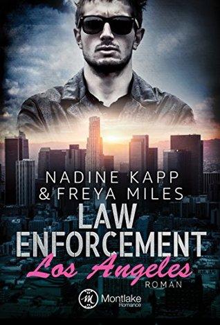 Law Enforcement: Los Angeles (Law Enforcement, #1)