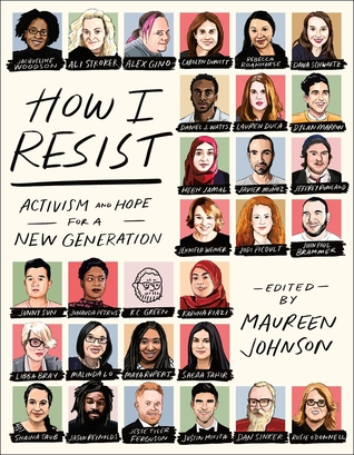How I Resist: Activism and Hope for the Next Generation