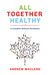 All Together Healthy: A Can...