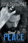 Road to Peace (Dogs of Fire MC, #6)