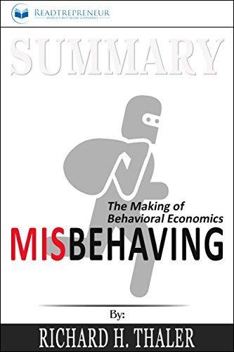 Summary: Misbehaving: The Making of Behavioral Economics