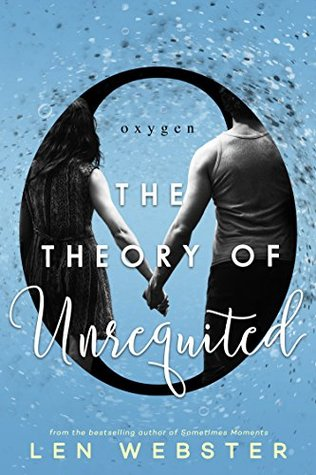 The Theory of Unrequited by Len Webster