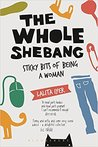 The whole shebang- sticky bits of being a woman by Lalita Iyer