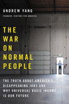 The War on Normal People: The Truth About America&