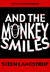And The Monkey Smiles