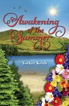 Awakening of the Summer by Yorker Keith