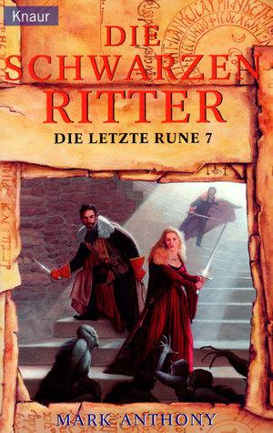 Die schwarzen Ritter (Die letzte Rune, #7)