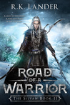 Road of a Warrior (The Silvan, #2)