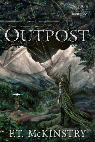 Outpost by F.T. McKinstry