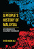 A People's History of Malaysia by Syed Husin Ali