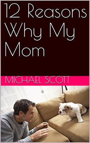 12 Reasons Why My Mom Descargar libros en Google por isbn