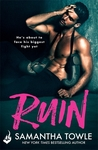 Ruin by Samantha Towle
