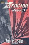 X-Factor, Vol. 0: Madrox - Multiple Choice