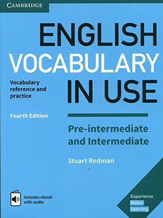 English Vocabulary in Use Pre-intermediate and Intermediate Book with Answers and Enhanced eBook: Vocabulary Reference and Practice