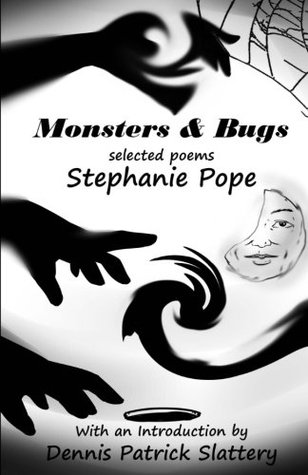 Monsters & Bugs: Selected Poems
