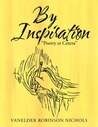"""By Inspiration """"Poetry et Cetera"""""""