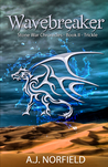 Wavebreaker (Stone War Chronicles, #2 - Part 1)