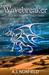 Wavebreaker (Stone War Chronicles, #2 - Part 1) by A.J. Norfield