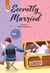Secretly Married (Edisi 2018)