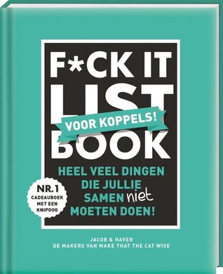 F*ck-it list book voor koppels by Jacob & Haver