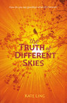 The Truth of Different Skies (Ventura Saga #3)