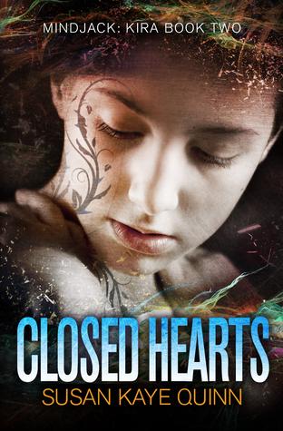 Closed Hearts (Mindjack #2; Mindjack: Kira #2)