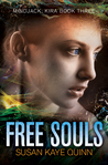 Free Souls (Mindjack #3; Mindjack: Kira #3)