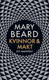 Kvinnor och Makt : Ett manifest av Mary Beard