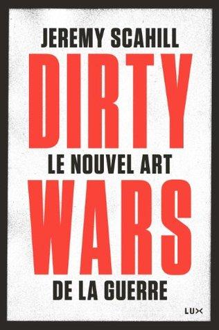 le-nouvel-art-de-la-guerre-dirty-wars-futur-proche
