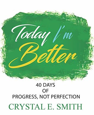 Today I'm Better